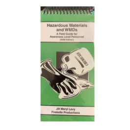 Hazardous Materials and WMD's A field Guide for Awareness Level Personnel